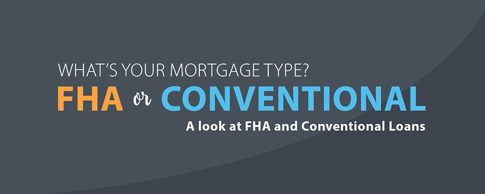 FHA vs. Conventional