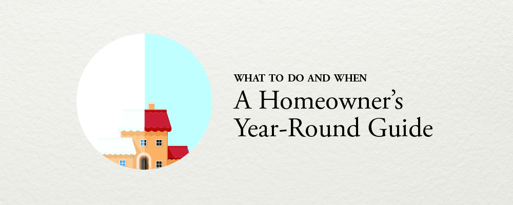 Homeowner's Year-Round Guide