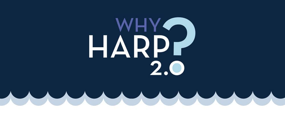 Why HARP 2.0? with waves