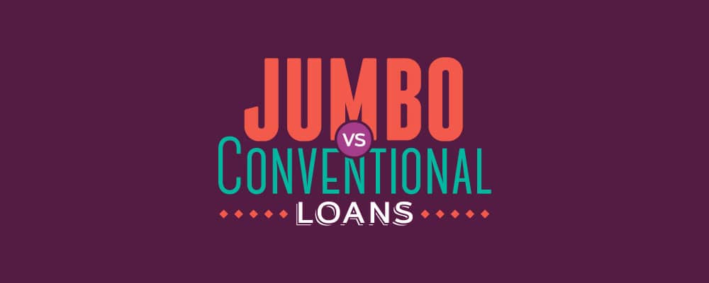 Jumbo vs. Conventional Loans Infographic