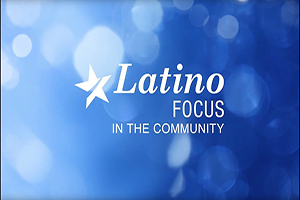 Latino Focus in the Community 2017 Image