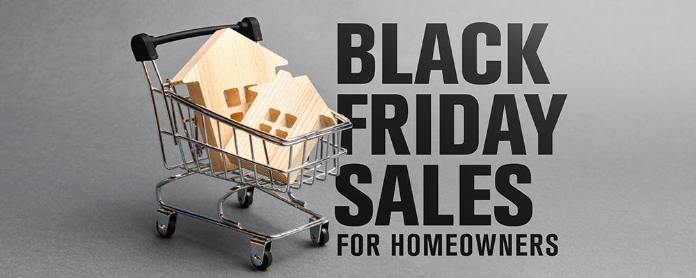 Black Friday Home Remodeling