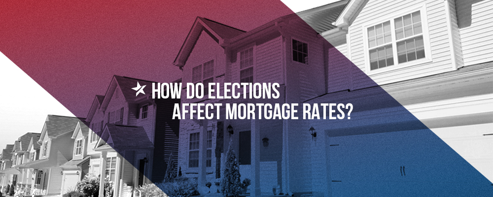 Elections and Mortgage Rates